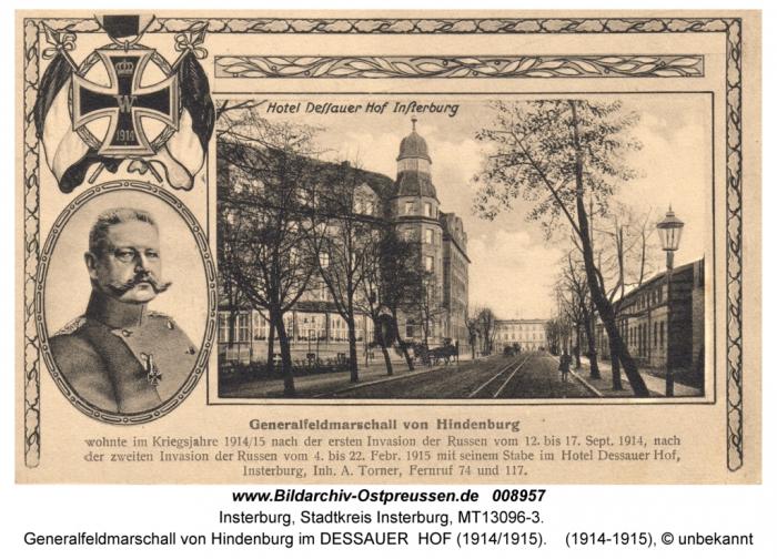 Generalfeldmarschall von Hindenburg im Dessauer Hof, Insterburg