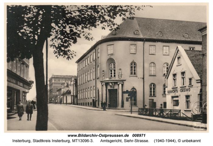Amtsgericht, Siehrstrasse, Insterburg