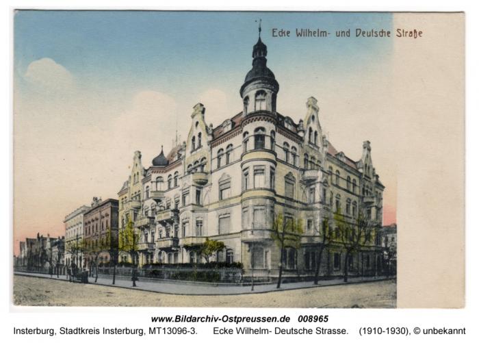 Ecke Wilhelm und Deutsche Strasse, Insterburg
